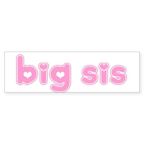 Big Sis Bumper Sticker