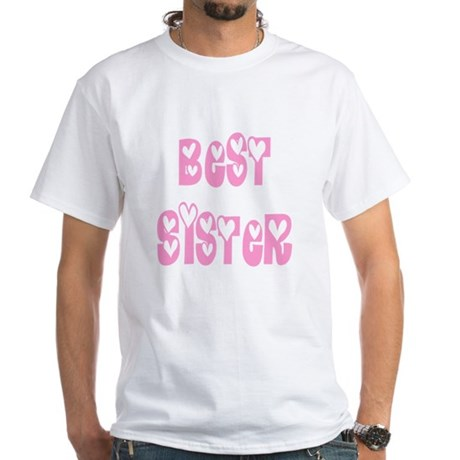 Best Sister White T-Shirt