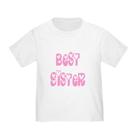 Best Sister Toddler T-Shirt