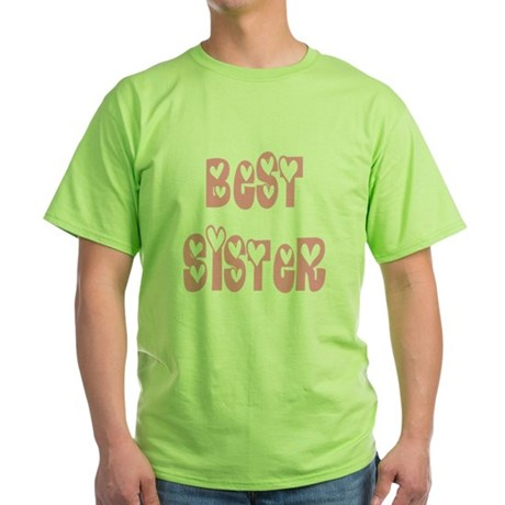 Best Sister Green T-Shirt