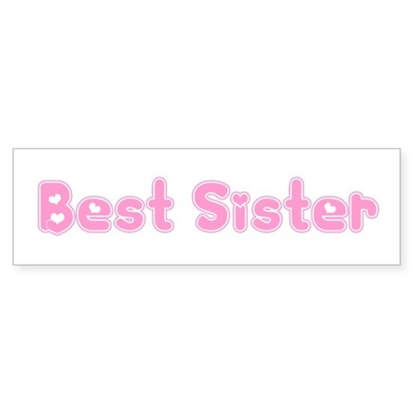 Best Sister Bumper Sticker