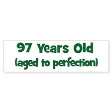 97 Years Old (perfection) Bumper Car Sticker