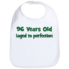 96 Years Old (perfection) Bib