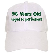 96 Years Old (perfection) Baseball Cap