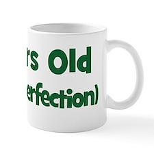 94 Years Old (perfection) Mug