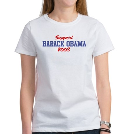 Support BARACK OBAMA 2008 Women's T-Shirt