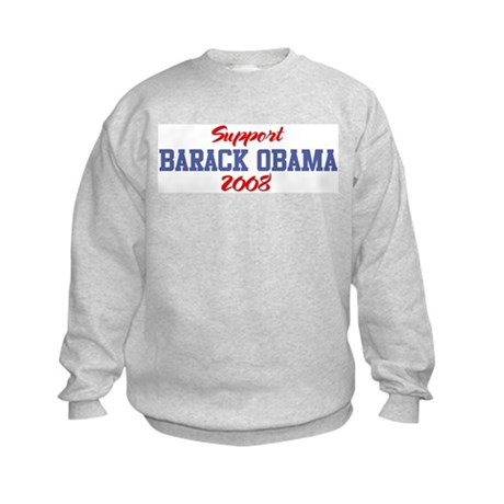 Support BARACK OBAMA 2008 Kids Sweatshirt
