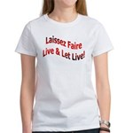 Live & Let Live Women's T-Shirt