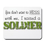 I raised a Soldier (green) Mousepad