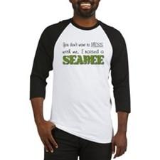 I raised a Seabee (green) Baseball Jersey