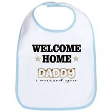 Welcome Home Daddy I missed y Bib