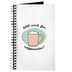 Will Work For Cappuccino Journal