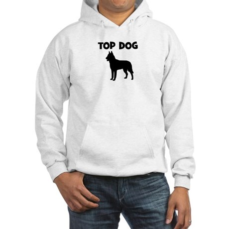 Belgian Malinois - top dog Hooded Sweatshirt