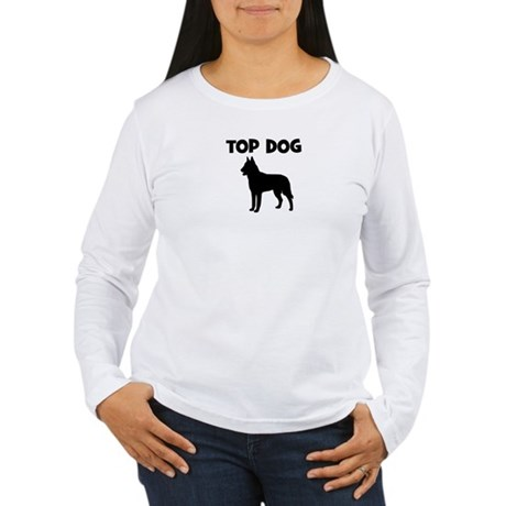 Belgian Malinois - top dog Women's Long Sleeve T-S