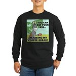 Bet Your Ass Long Sleeve Dark T-Shirt