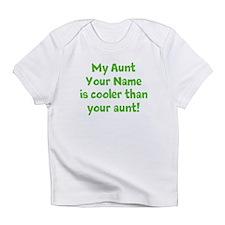 My Aunt Is Cooler Than Your Aunt Infant T-Shirt