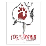 Year of the Dogman Small Poster