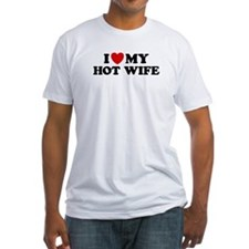 I Love My Hot Wife Shirt