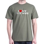 I Love My Hot Wife Dark T-Shirt