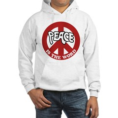 Peace is the word Hooded Sweatshirt