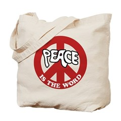 Peace is the word Tote Bag