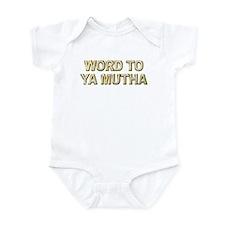 Word To Ya Mutha Onesie