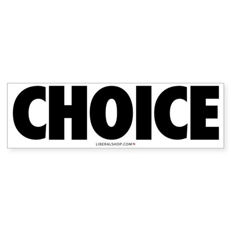 Pro Choice Bumper Sticker