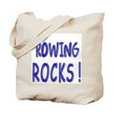 Rowing Rocks ! Tote Bag