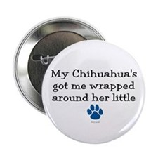"Wrapped Around Her Paw (Chihuahua) 2.25"" Button (1"