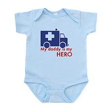 My Daddy Is My Hero (paramedic) Infant Bodysuit