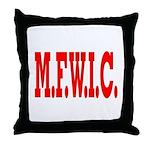 M.F.W.I.C. Throw Pillow