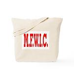 M.F.W.I.C. Tote Bag