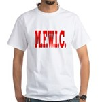 M.F.W.I.C. White T-Shirt