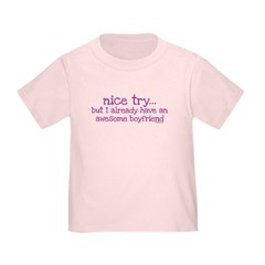 My BoyFriend is Awesome Toddler T-Shirt