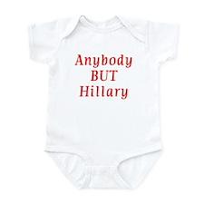 anybody but Hillary Infant Bodysuit