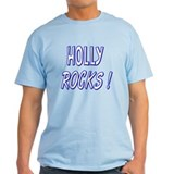 Holly Rocks! T-Shirt