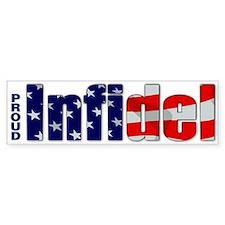 Proud Infidel Bumper Bumper Sticker