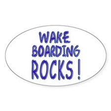 Wake Boarding Rocks ! Oval Decal
