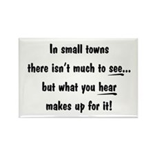"""In small towns..."" Rectangle Magnet (10 pack)"