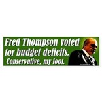 Fred Thompson Budget Deficits bumper sticker
