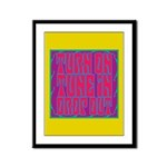 Turn On, Tune In, Drop Out Framed Panel Print