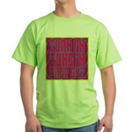 Turn On, Tune In, Drop Out Green T-Shirt
