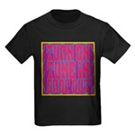 Turn On, Tune In, Drop Out Kids Dark T-Shirt
