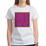 Turn On, Tune In, Drop Out Women's T-Shirt