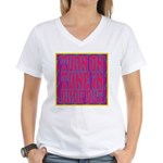 Turn On, Tune In, Drop Out Women's V-Neck T-Shirt