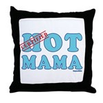 Hot Mama Throw Pillow