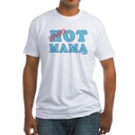 Hot Mama Fitted T-Shirt