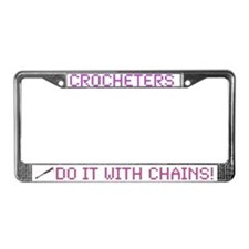 Crocheters Do It With Chains License Plate Frame
