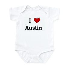 I Love Austin  Infant Bodysuit