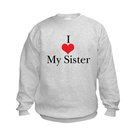 I Love (Heart) My Sister Kids Sweatshirt